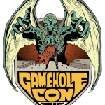 Gamehole Con Recap
