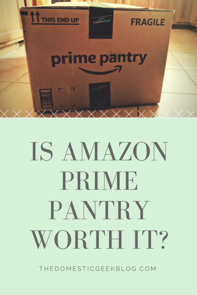 Is Amazon Prime Pantry worth it? Thoughts on the Prime benefit, vs grabbing these household items at the store.