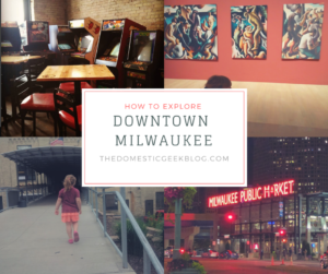 How to explore downtown Milwaukee