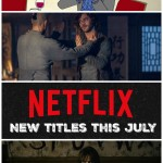 New on Netflix this July