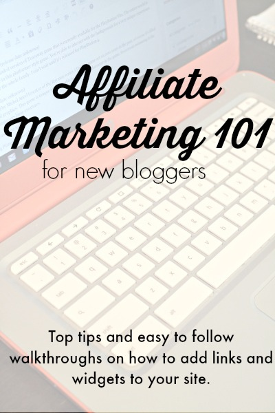 Affiliate Marketing 101 for new bloggers