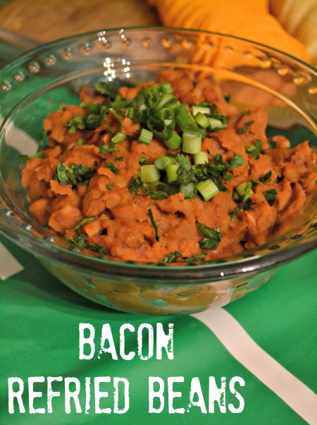 Bacon Refried Beans because bacon makes everything better!
