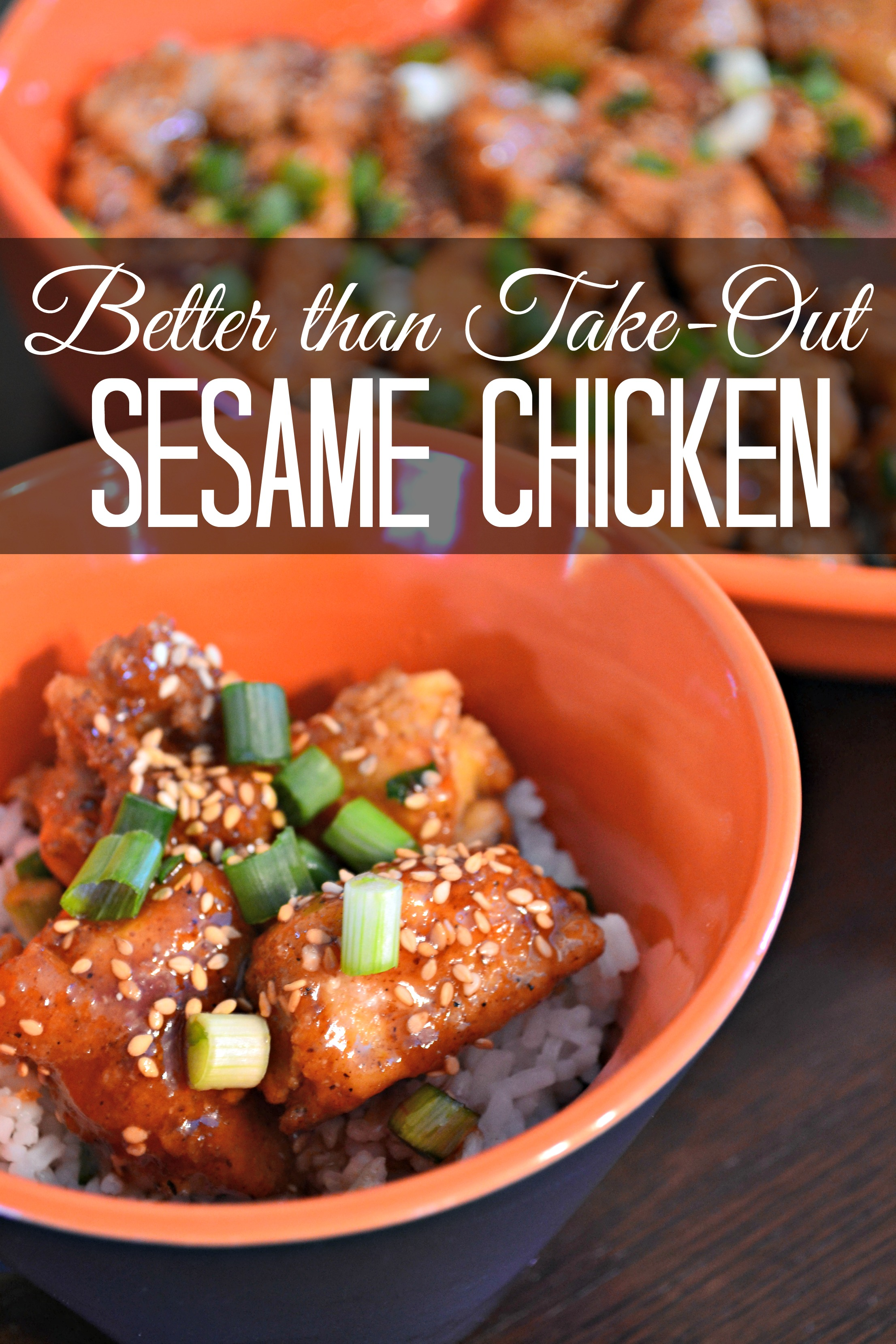 Better Than Take Out Sesame Chicken