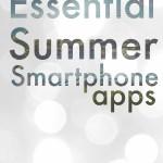 essential summer smartphone apps