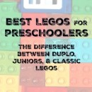 Best Legos for preschoolers (The difference between Duplo, Juniors, and classic Legos)
