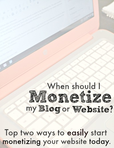 When should I monetize my blog or website?