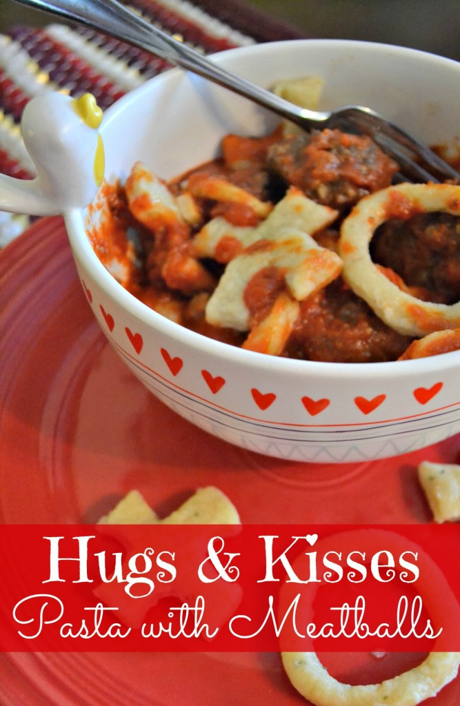 hugs & kisses pasta with meatballs